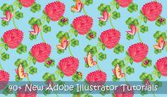 40  New Adobe Illustrator Tutorials