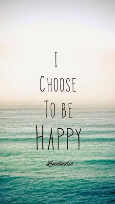 15 Simple Ways to Live a Happy Life - Quote Positivity - Positive quote - 20 Great Positive Quotes and Pictures Meet The Best You The post 15 Simple Ways to Live a Happy Life appeared first on Gag Dad. Great Inspirational Quotes, Motivational Quotes, Quotes To Live By, Life Quotes, I Choose Happiness Quotes, Tumblr Quotes Happy, Simple Happy Quotes, Inspire Quotes, Wisdom Quotes