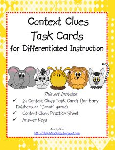 Context Clues Task Cards - includes 24 task cards, Scoot board, practice sheet, and answer keys.  $2