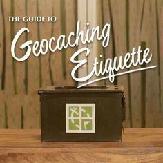 Geocaching Etiquette