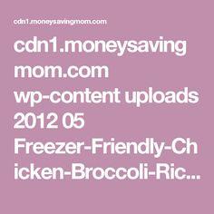 cdn1.moneysavingmom.com wp-content uploads 2012 05 Freezer-Friendly-Chicken-Broccoli-Rice-Casserole.jpg