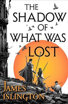 The Shadow of What Was Lost by James Islington | Goodreads