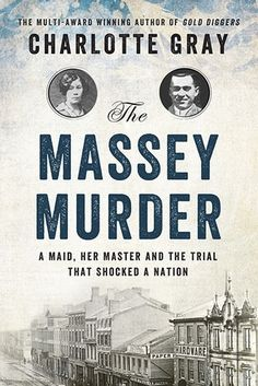 """For November, the nonfiction bookclub tackles some Canadian True Crime with Charlotte Gray's """"The Massey Murder"""". It also happens to be a 2014 Evergreen Award Nominee. Reading Lists, Book Lists, Reading Books, Good Books, Books To Read, Big Books, True Crime Books, The Victim, Book Authors"""