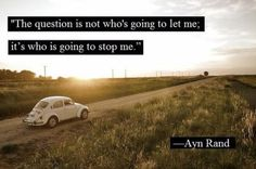 Moving On Quotes : Who's going to stop me? - The Love Quotes Top Quotes, Funny Quotes, Travel Quotes Tumblr, Ayn Rand, Looking For Love, Quotes About Moving On, Travel Light, Picture Quotes, Quotations