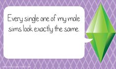 Sims Confessions- pretty much except the hair color