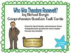 Who Was Theodore Roosevelt? by Michael Burgin Comprehensio