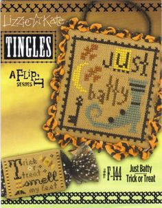 "Just Batty Trick or Treat is the title of this cross stitch and is part of the Halloween series from Lizzie Kate titled ""Tingles""."
