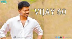 Surprise visitor for 'Vijay 60′