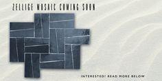 zellige mosaic coming soon