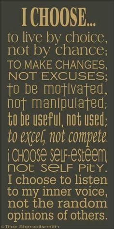 I choose self esteem