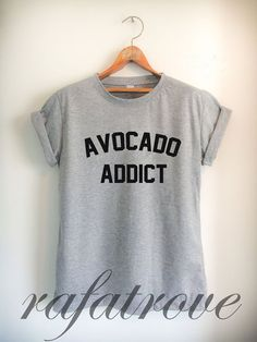 Avocado Addict Shirt  Avocado Shirts Avocado Lover by RafaTrove