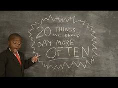 Watch This Kid President Tells What The 20 Things Everyone Should Say More Often Are Watch this little man make this inspiring speech and find out what you should say more every day to make the world awesome.