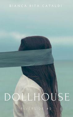Segnalazione - DOLLHOUSE di Bianca Rita Cataldi http://lindabertasi.blogspot.it/2016/10/segnalazione-dollhouse-di-bianca-rita.html