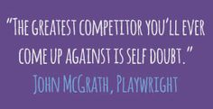 An inspiring quote by John McGrath about self-doubt...break out! http://www.awesomehealthandfitness.com