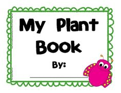 Spring planting unit. This plant book is a fun way to track the progress of a class plant or individual plants in your room. Students love creating a book all about them...
