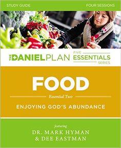 Amazon.fr - Food: Enjoying God's Abundance - Rick Warren, Daniel G. Amen, Mark Hyman, Dee Eastman - Livres