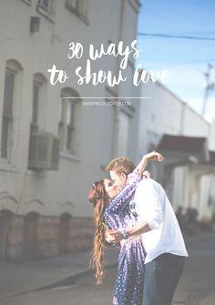 30 ways to show love
