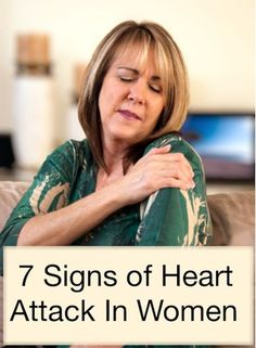7 Warning Signs of Heart Attack In Women- how to tell if you have a heart attack ~ http://ventriculartachycardiatreatment.com/Ventricular-tachycardia-treatment/12-ways-to-calm-a-fast-heartbeat.html