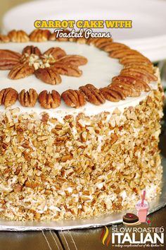 Carrot Cake with Toasted Pecans from theslowroasteditalian.com #cake #dessert