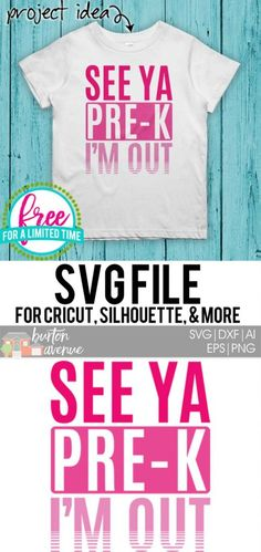 Available for FREE for personal use until - See Ya Pre-K Silhouette Cameo Projects, Silhouette Design, Silhouette Images, Diy Cutting Board, Scan And Cut, Last Day Of School, How To Make Tshirts, Cricut Creations, Vinyl Projects