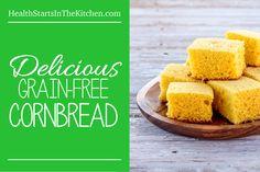 Grain Free Cornbread - Recipe from HealthStartsintheKitchen.com