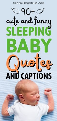 Ranging from funny to super-cute, these sleeping baby quotes will definitely make your day and give you plenty of ideas for amazing captions! Sleeping Baby Quotes, Newborn Baby Quotes, Cute Baby Quotes, Baby Girl Quotes, Son Quotes, Baby Captions, Welcome Quotes, Sleep Quotes, Father And Baby