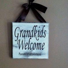 Grand kids welcome...