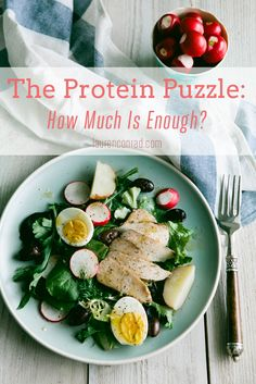 The Protein Puzzle: How Much is Enough?