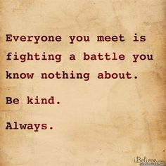 Why to be kind always
