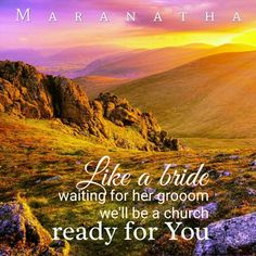 Like a bride, waiting for her groom, We'll be a church, Ready for You. Biblical Quotes, Bible Verses Quotes, Wisdom Quotes, True Quotes, True Sayings, Revelation 19, Christian Facebook Cover, Bride Of Christ, Inspirational Verses