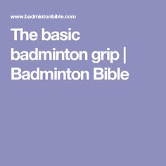 how to change your badminton grip