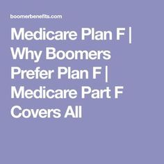 Medicare Plan F is a top seller among Baby Boomers. Because it covers EVERYTHING. Known as Medigap Plan F, it covers ALL the gaps. Retirement Strategies, Retirement Advice, Retirement Planning, Retirement Benefits, Social Security Benefits, Health Questions, Job Interview Questions, Financial Tips, Health Insurance