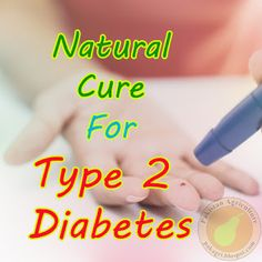 Health,Fitness and Me: Natural Cure For Type 2 Diabetes
