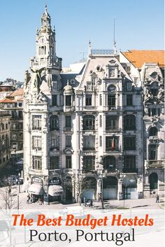 Best Hostels in Porto: Your guide to the best budget hostels in Porto Portugal! Don't waste money on accommodations, check out our guide and book the best hostel dorms or private rooms the city has to offer!