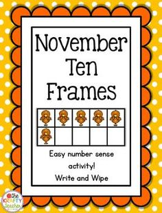 These super easy ten frame write and wipe sets are perfect for practicing number sense in a small group or center or station. Fun and engaging turkeys, pilgrim hats and pumpkin pie slices are great for November!