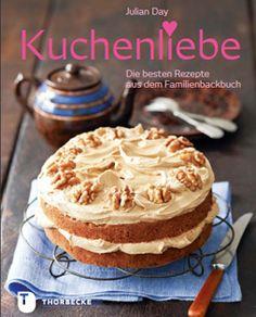 Kochbuch von Julien Day: Die besten Rezepte aus dem Familienbackbuch