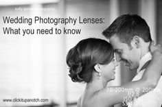 Wedding Photography Lenses: What You Need to Know