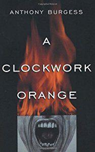 A Clockwork Orange book by Anthony Burgess