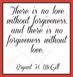 Forgiveness & Love