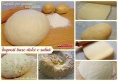 Ricette impasti base dolci e salati..Raccolta di ricette base per dolci e salati lievitati, pasta frolla per biscotti e crostate di diversi tipi..