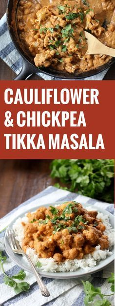 Vegan Cauliflower Chickpea Tikka Masala