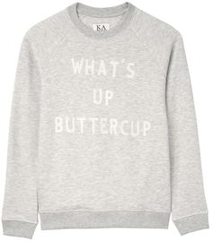 ZOE KARSSEN What'sUp Buttercup Sweatshirt - Grey