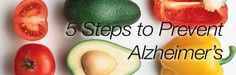 1/2 of the American population gets Alzheimer's by the age of 85! Here's 5 Steps to Prevent Alzheimers... good tips like what you should eat ... #AgeLess