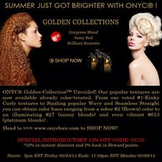 Summer just got brighter with ONYC Hair! So now, just in time for Fun-In-The-Sun, don't be shy with these bold hair colors now available in the very popular and well-loved textures which we already bring to you. This is not like any other hair. It sets us apart from our competitors.  THANK YOU ALL ONYC® Beauties for your patience and enjoy the sale! #onyc #onychair #goldencollection #coloredhair #hairextensions #besthair #virginHair