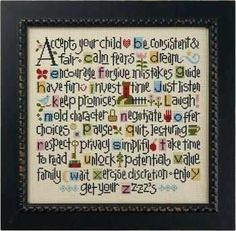ABC's of Parenting Kit from Lizzie Kate Counted Cross Stitch Designs Lizzie Kate, Cross Stitch Kits, Counted Cross Stitch Patterns, Cross Stitch Designs, Cross Stitch Embroidery, Floral Embroidery, Embroidery Patterns, Parenting Quotes, Parenting Advice