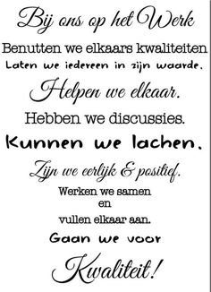 Afbeeldingsresultaat voor tekst respect collega s Work Quotes, Life Quotes, Qoutes, Funky Quotes, Manager Quotes, Dutch Words, Fun At Work, Beautiful Words, Quote Of The Day