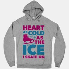 Heart+As+Cold+As+The+Ice+I+Skate+On