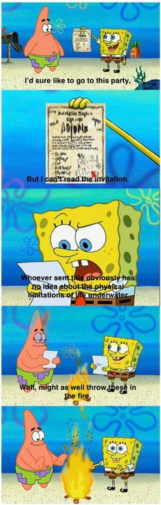 I love spongebob The older seasons anyway. I have but I throw up when exposed to the newer seasons. What happened man? Spongebob used to be funny. Now it's just creepy and stupid like every other cartoon nowadays. Spongebob Logic, Cartoon Logic, Spongebob Squarepants, Watch Spongebob, Spongebob Patrick, Lol, Never Not Funny, Def Not, Seinfeld