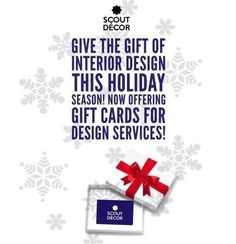 What better gift is there than the gift of a beautiful home?! Purchase one of our Scout Décor gift cards for someone special this Christmas, and we'll do the rest!  http://scoutdecor.com/gift-scout-decor/
