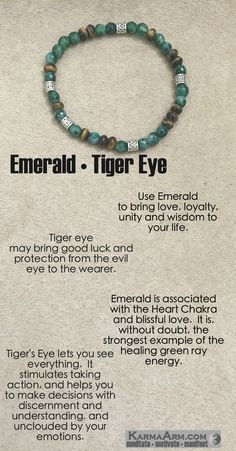 The beauty of the faceted natural Emeralds gemstones and the rich browns of the Tiger Eye are separated by Tibetan Silver Rondelles. The manifestation of this bracelet is seeing clearly the abundance